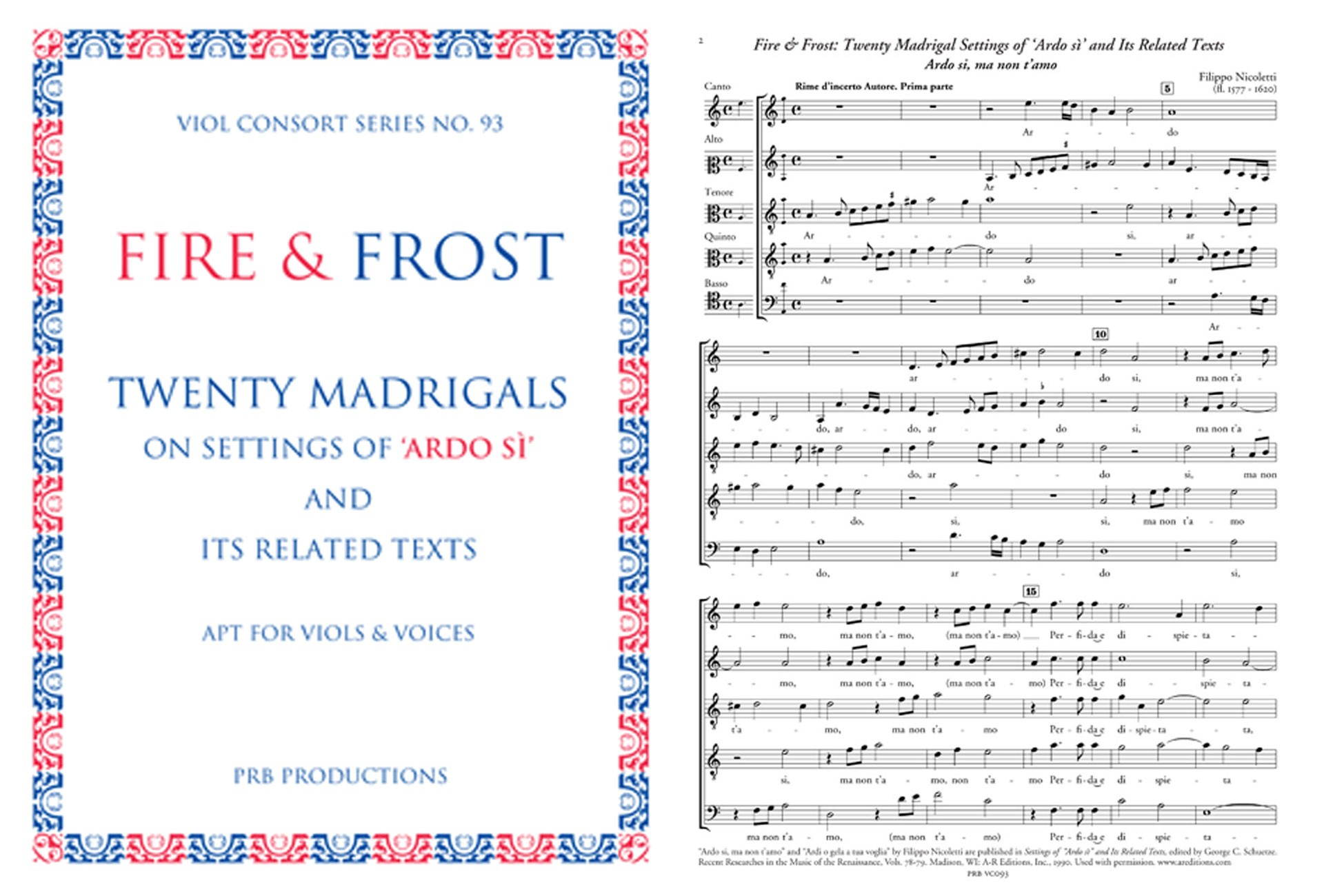 Fire & Frost, 20 Madrigals on 'Ardo sì', Score