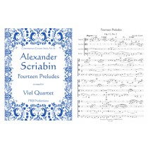 Fourteen Preludes arranged for Viol Quartet