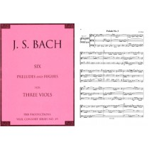Six Preludes and Fugues for 3 Viols, Sc. & Pts: